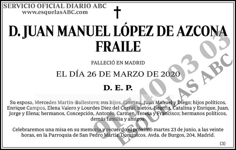 Juan Manuel López de Azcona Fraile