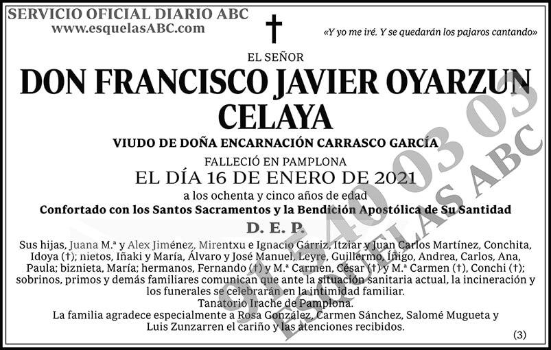 Francisco Javier Oyarzun Celaya