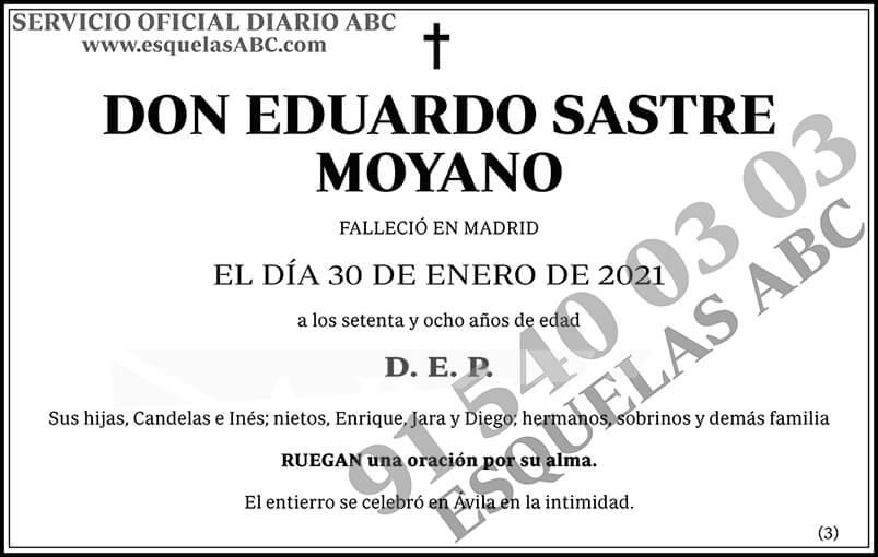 Eduardo Sastre Moyano