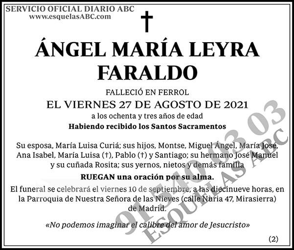 Ángel María Leyra Faraldo
